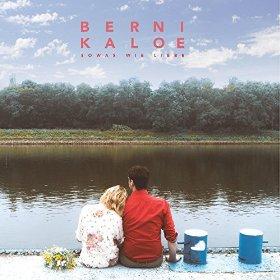 BerniKaloe Album - Sowas wie Liebe