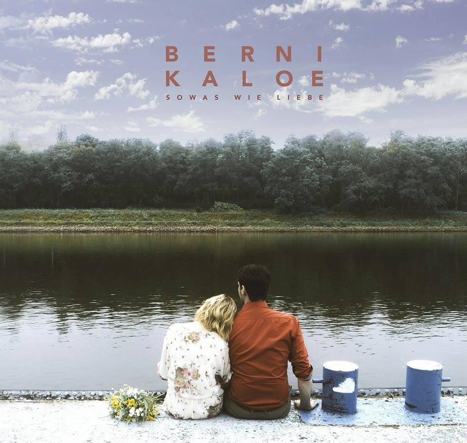 Albumcover Sowas wie Liebe - Bernikaloe